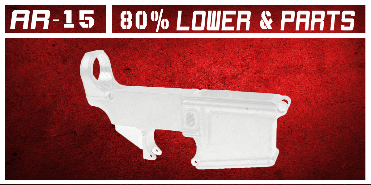 AR-15 80% Lowers and Parts